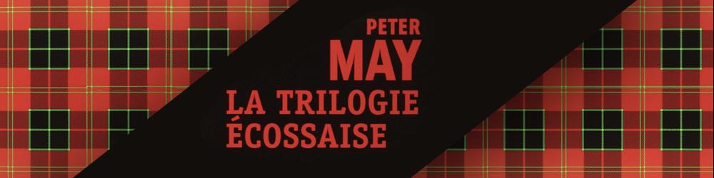 La trilogie écossaise