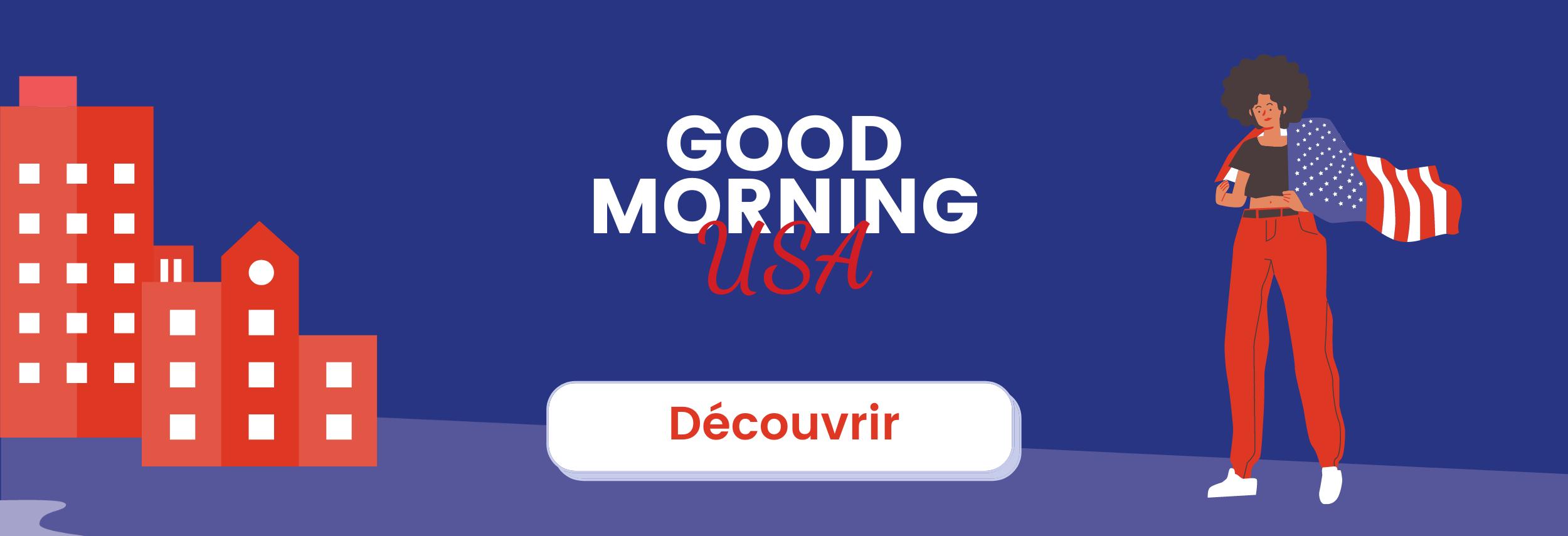 Bannière Good Morning USA