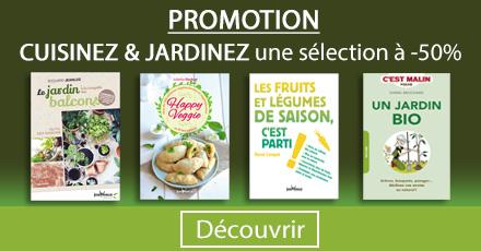 Promo Cuisinez et Jardinez