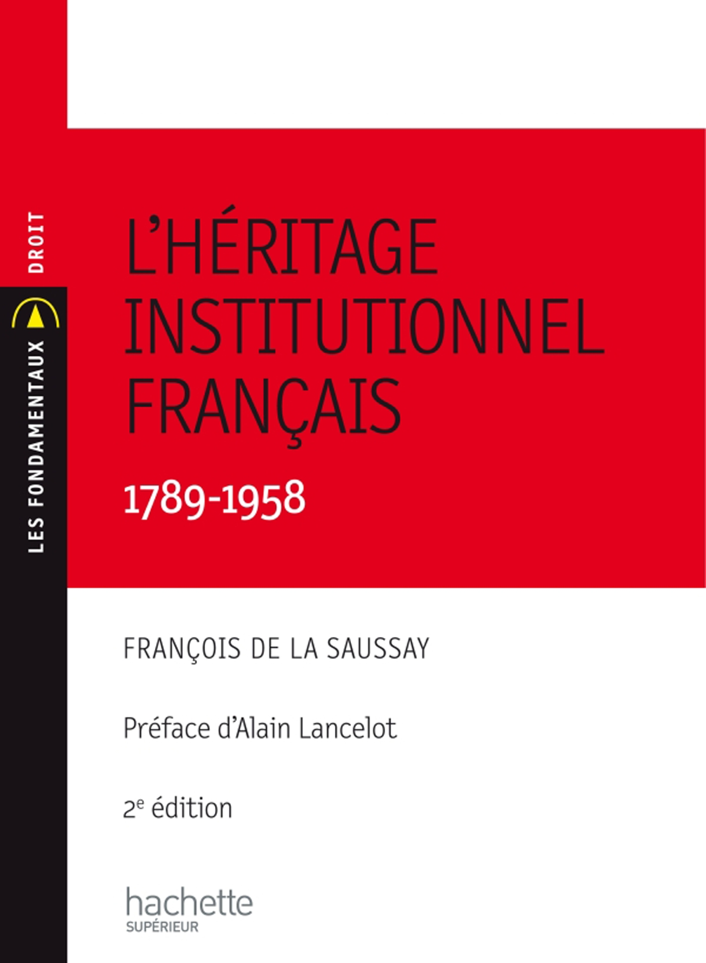 L'héritage institutionnel français