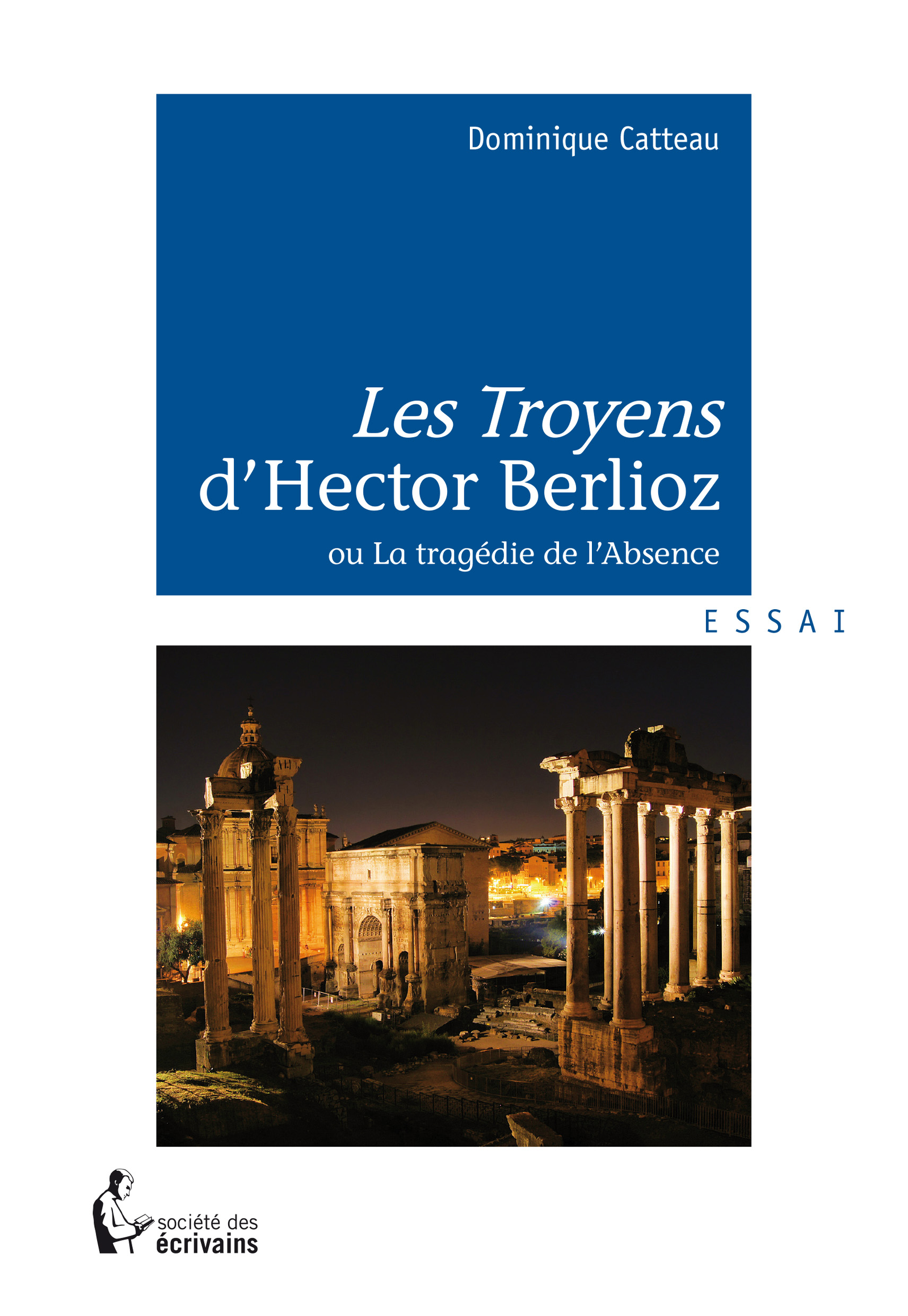 Les Troyens d'Hector Berlioz