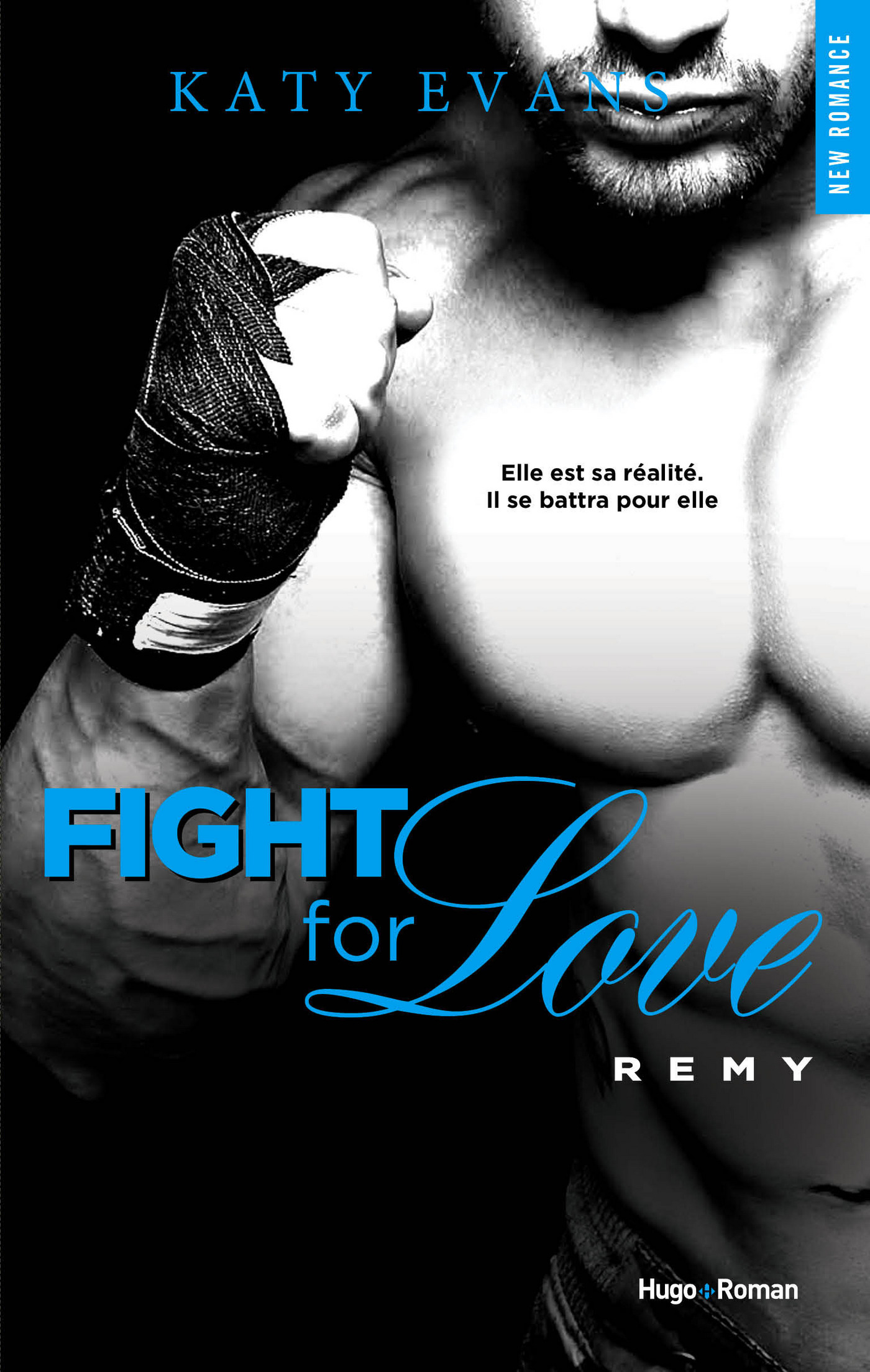 Fight For Love - tome 3 Rémy