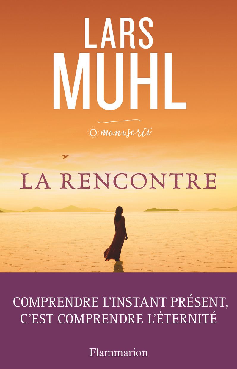 O'Manuscrit (Tome 2) - La rencontre