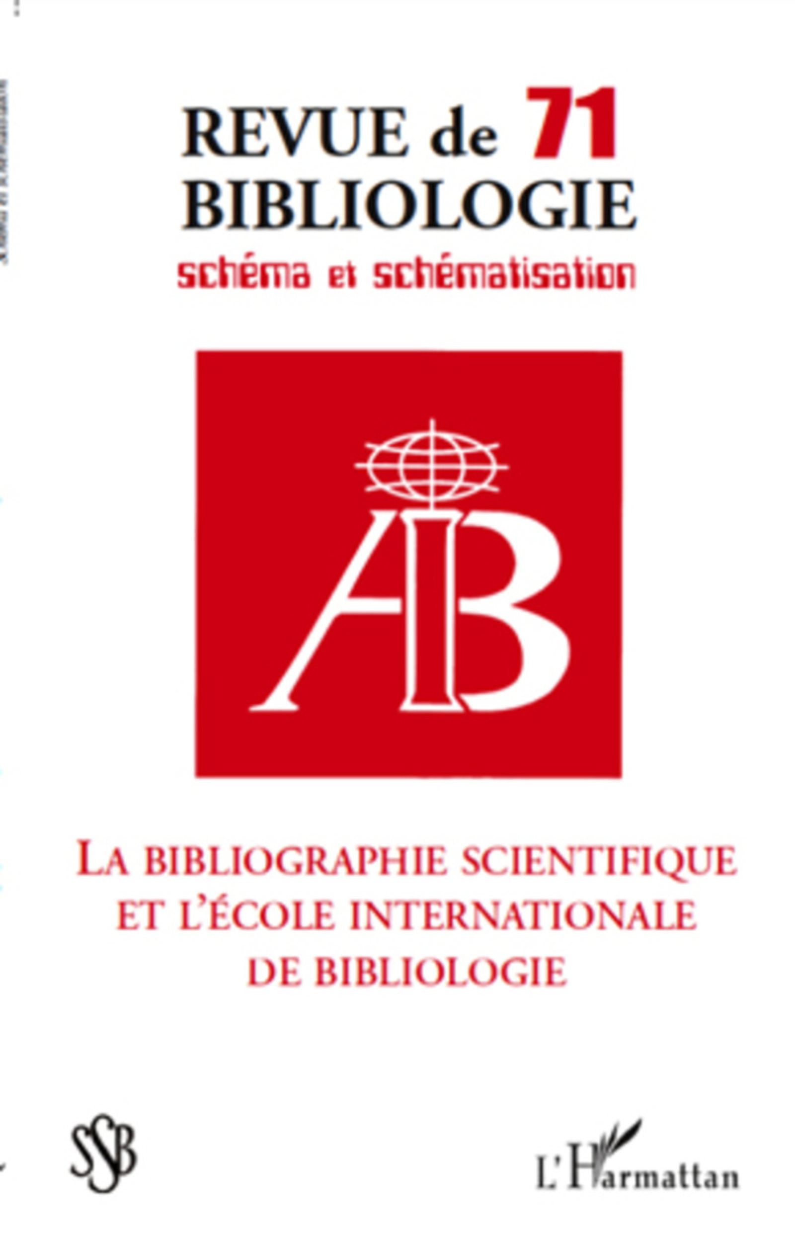 La bibliographie scientifique et l'école internationale de bibliologie