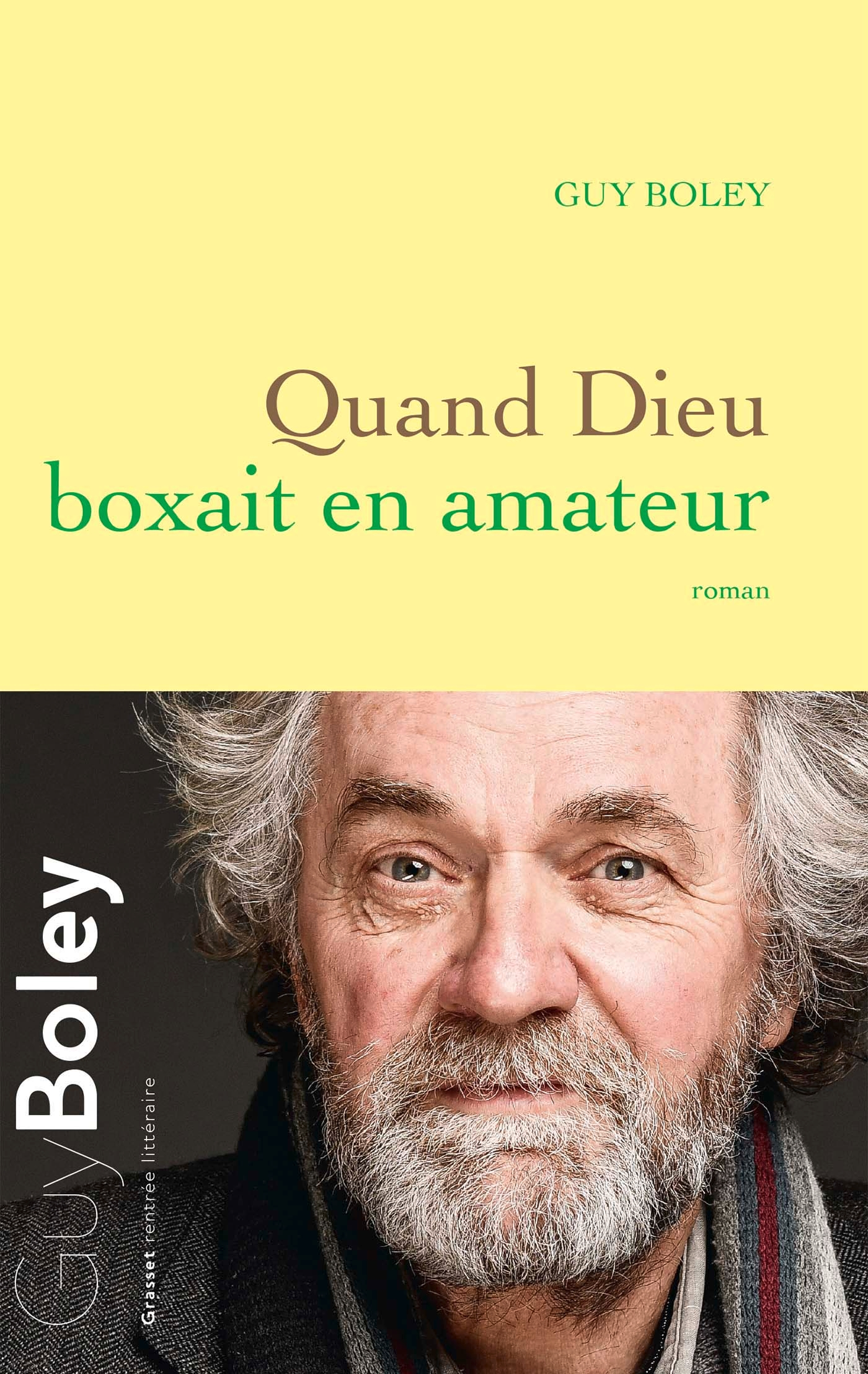 Quand Dieu boxait en amateur | Boley, Guy