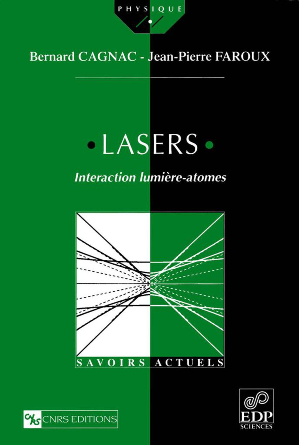 Lasers. Interaction lumière - atomes