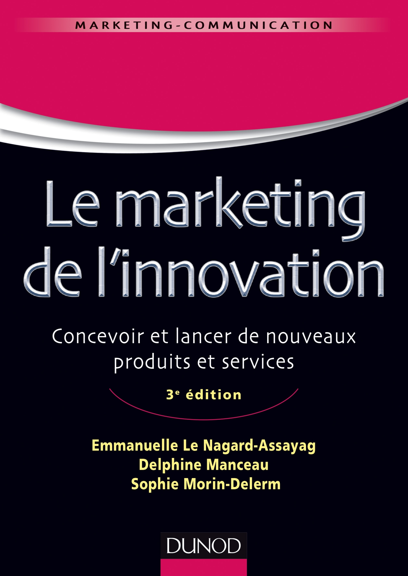 Le marketing de l'innovation - 3e édition