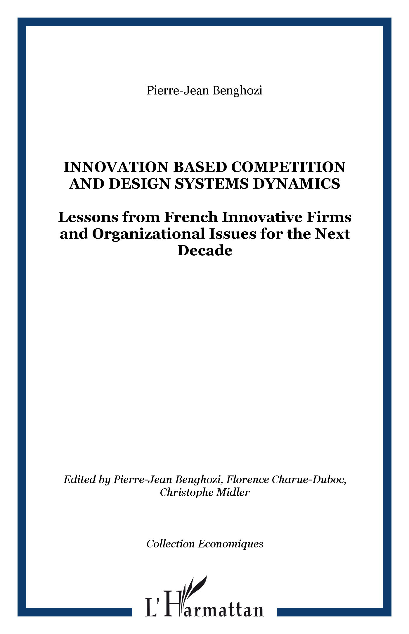 INNOVATION BASED COMPETITION AND DESIGN SYSTEMS DYNAMICS