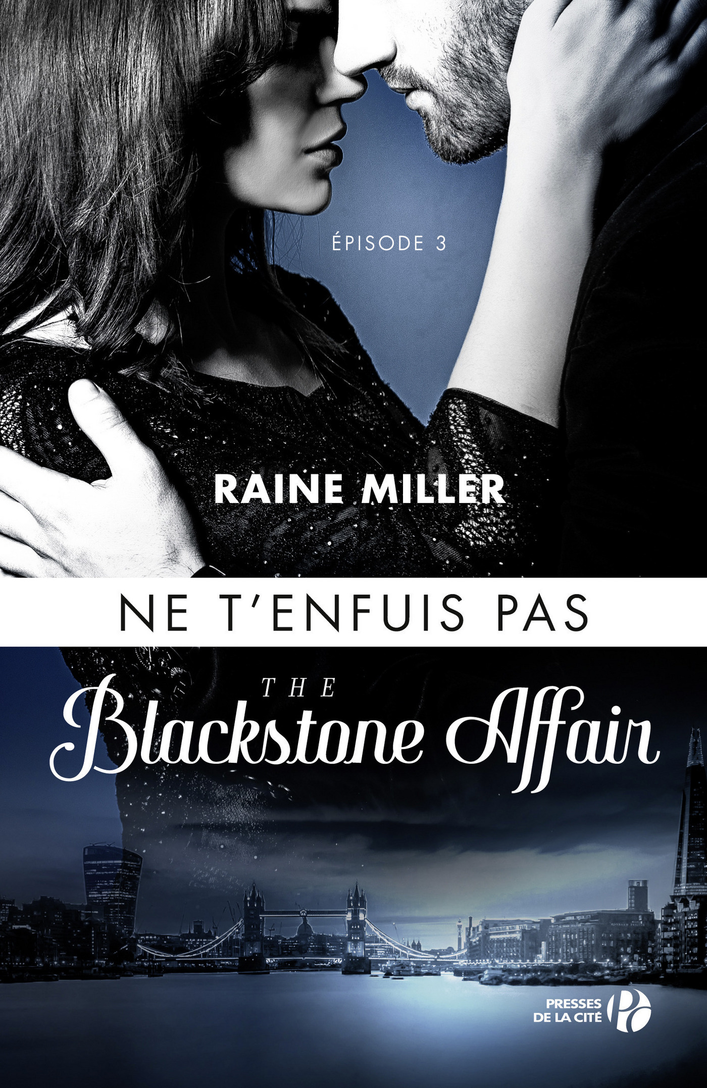Ne t'enfuis pas (T. 3) : The Blackstone Affair