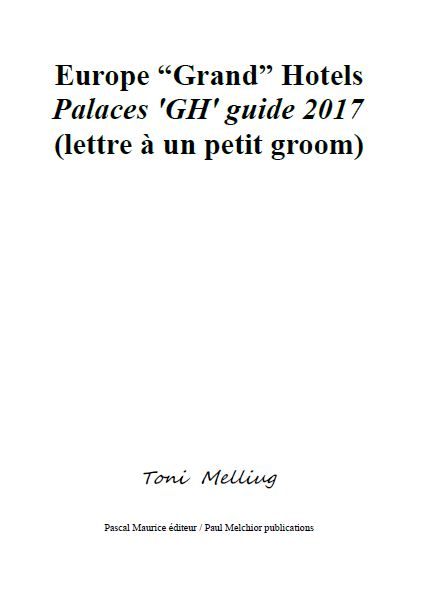"""Europe """"Grand"""" Hotels (Palaces 'GH' guide 2017)"""