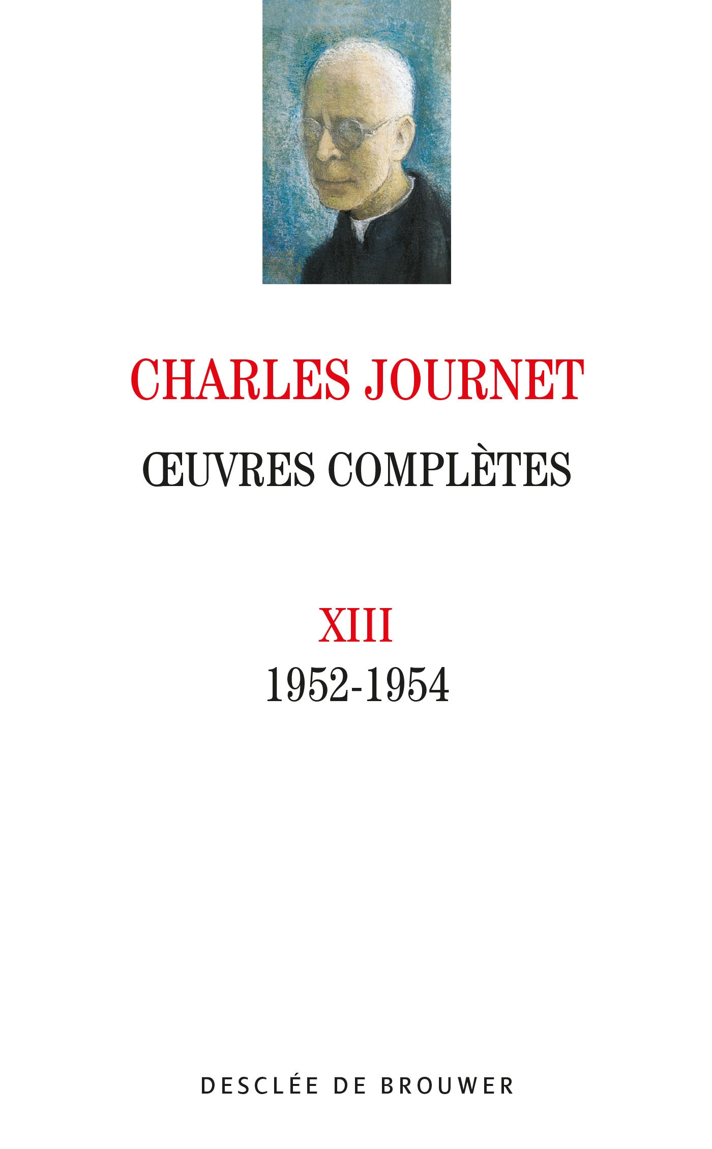 Oeuvres complètes volume XIII