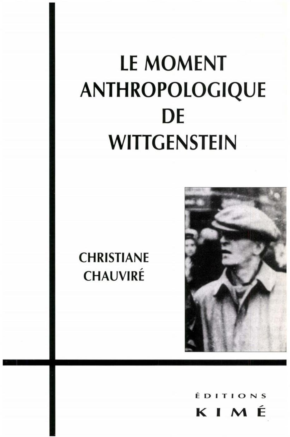 LE MOMENT ANTHROPOLOGIQUE DE WITTGENSTEIN