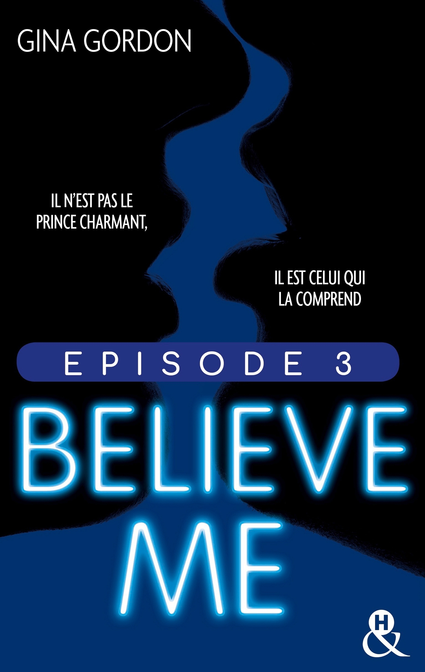 Believe Me - Episode 3