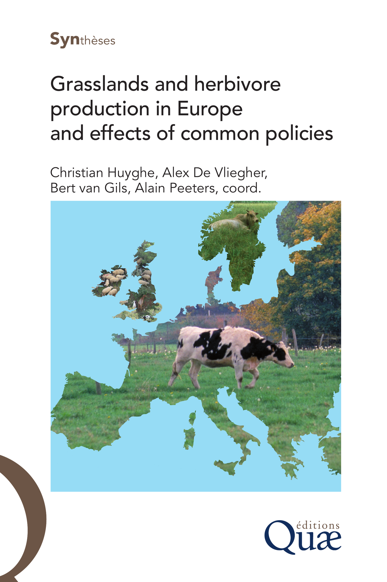 Grasslands and herbivore production in Europe and effects of common policies