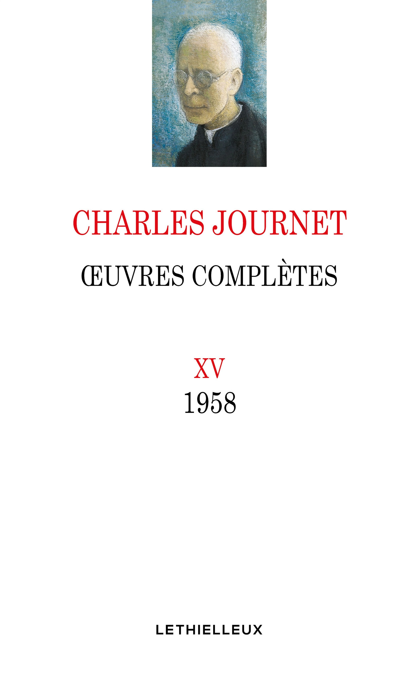 Oeuvres complètes, volume XV