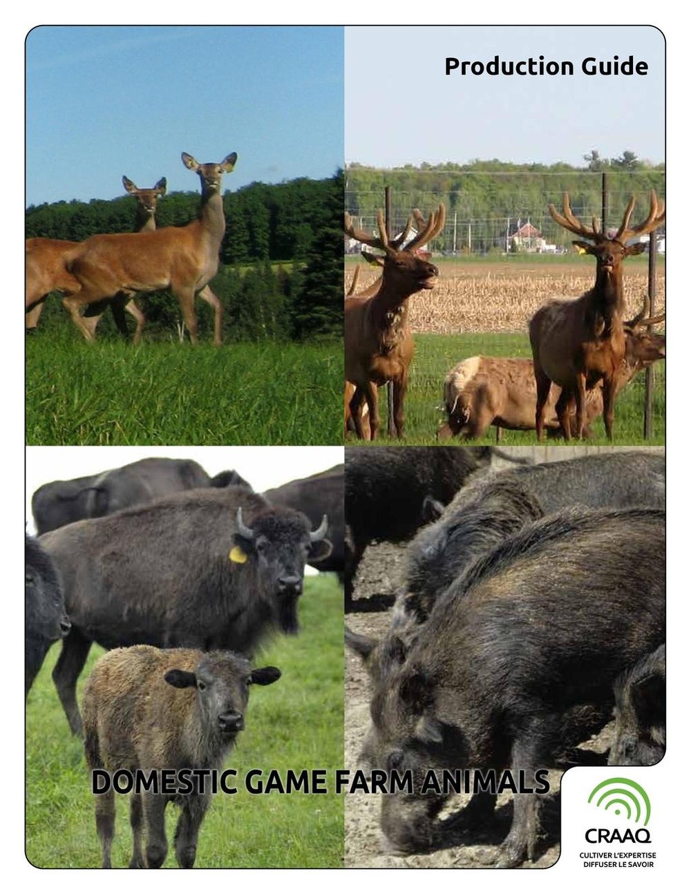 Domestic Game Farm Animals Production Guide