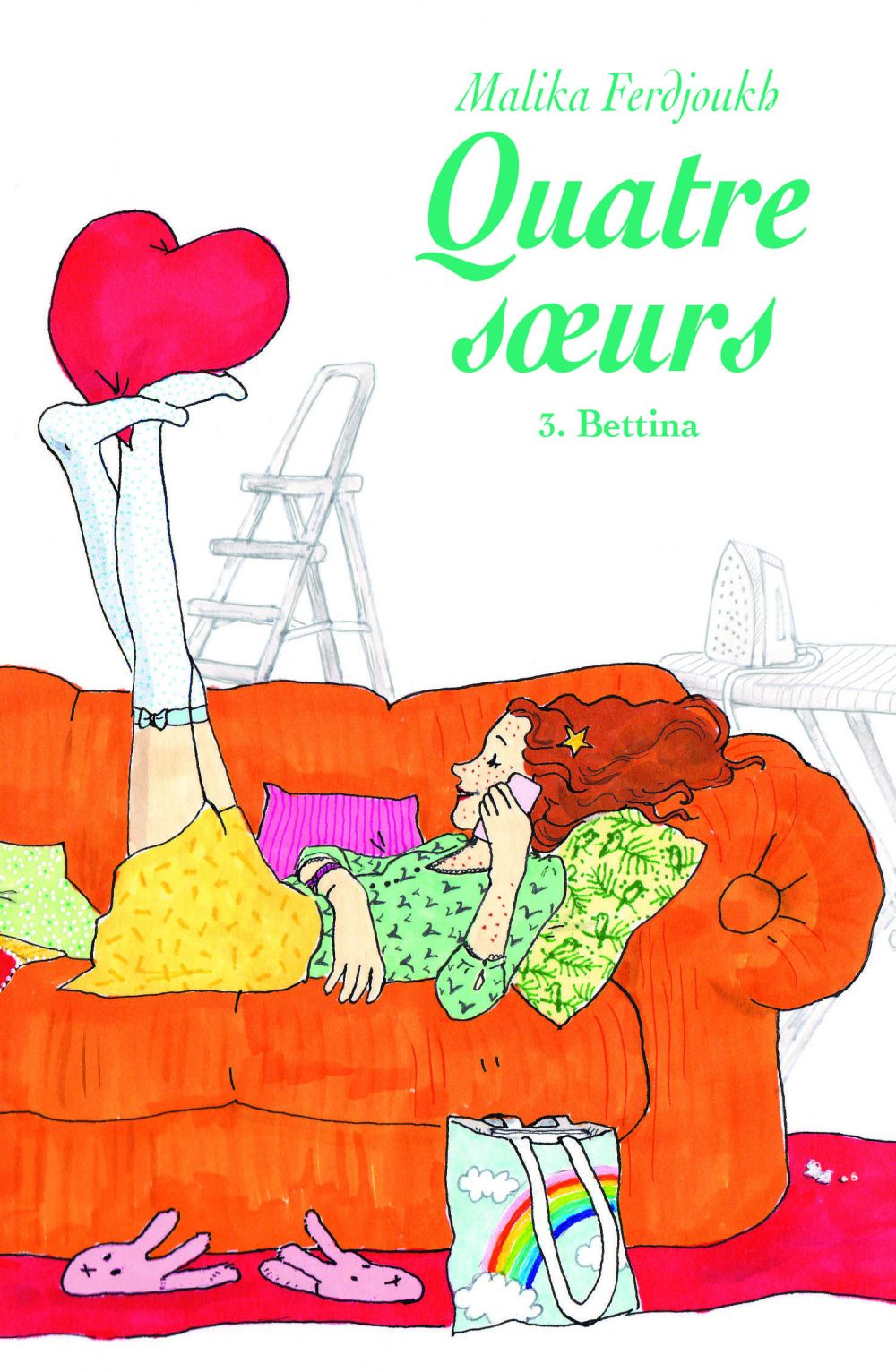 Quatre sœurs, tome 3 : Bettina