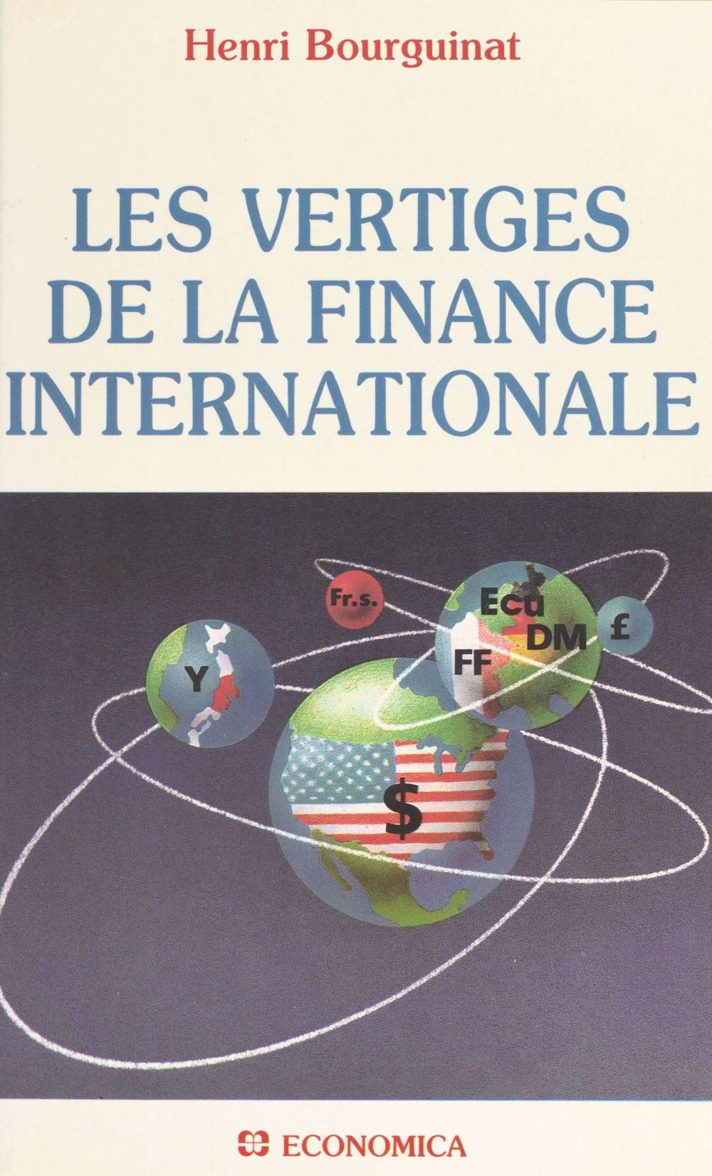Les vertiges de la finance internationale