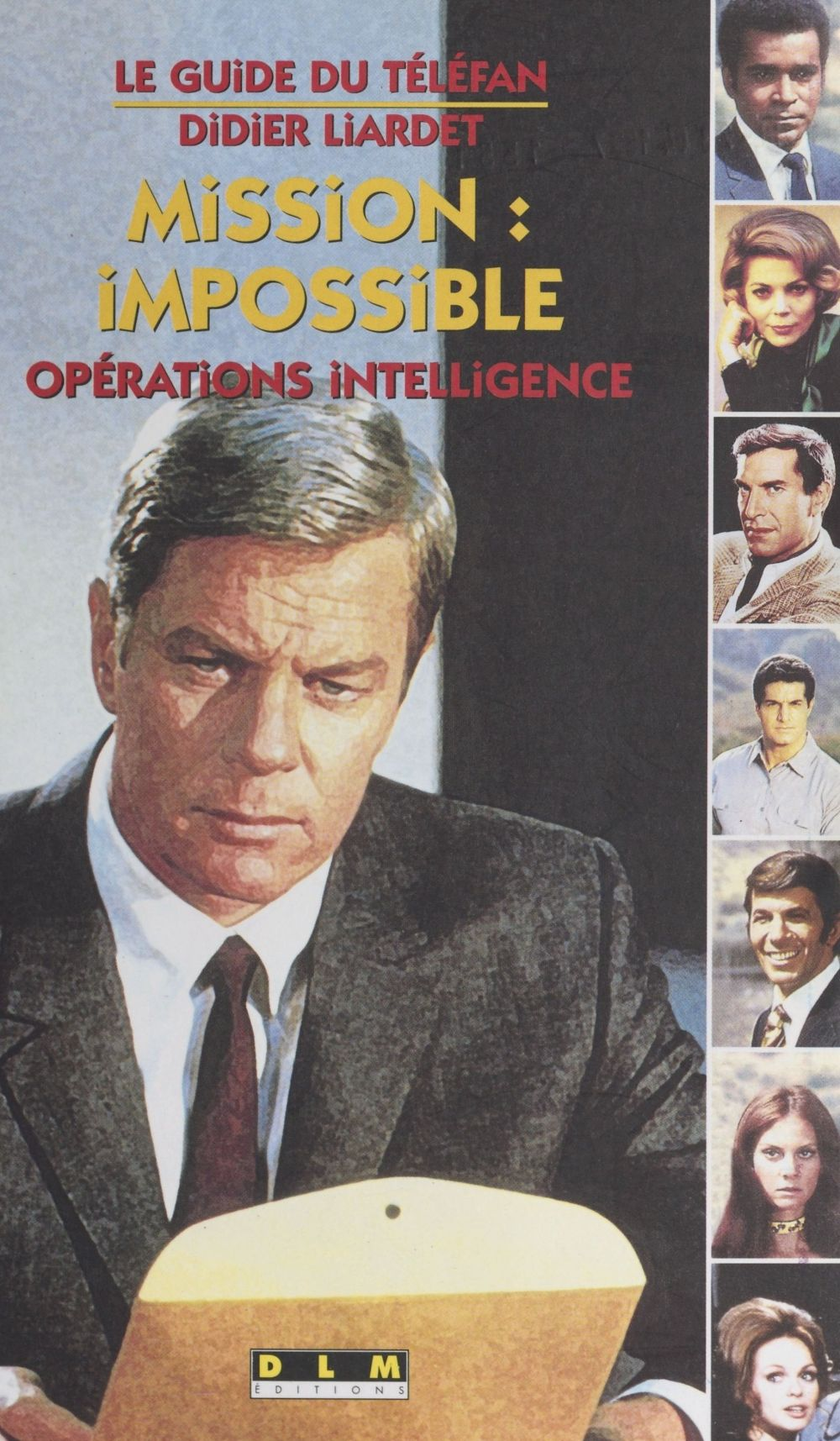 Mission impossible : opérations intelligence