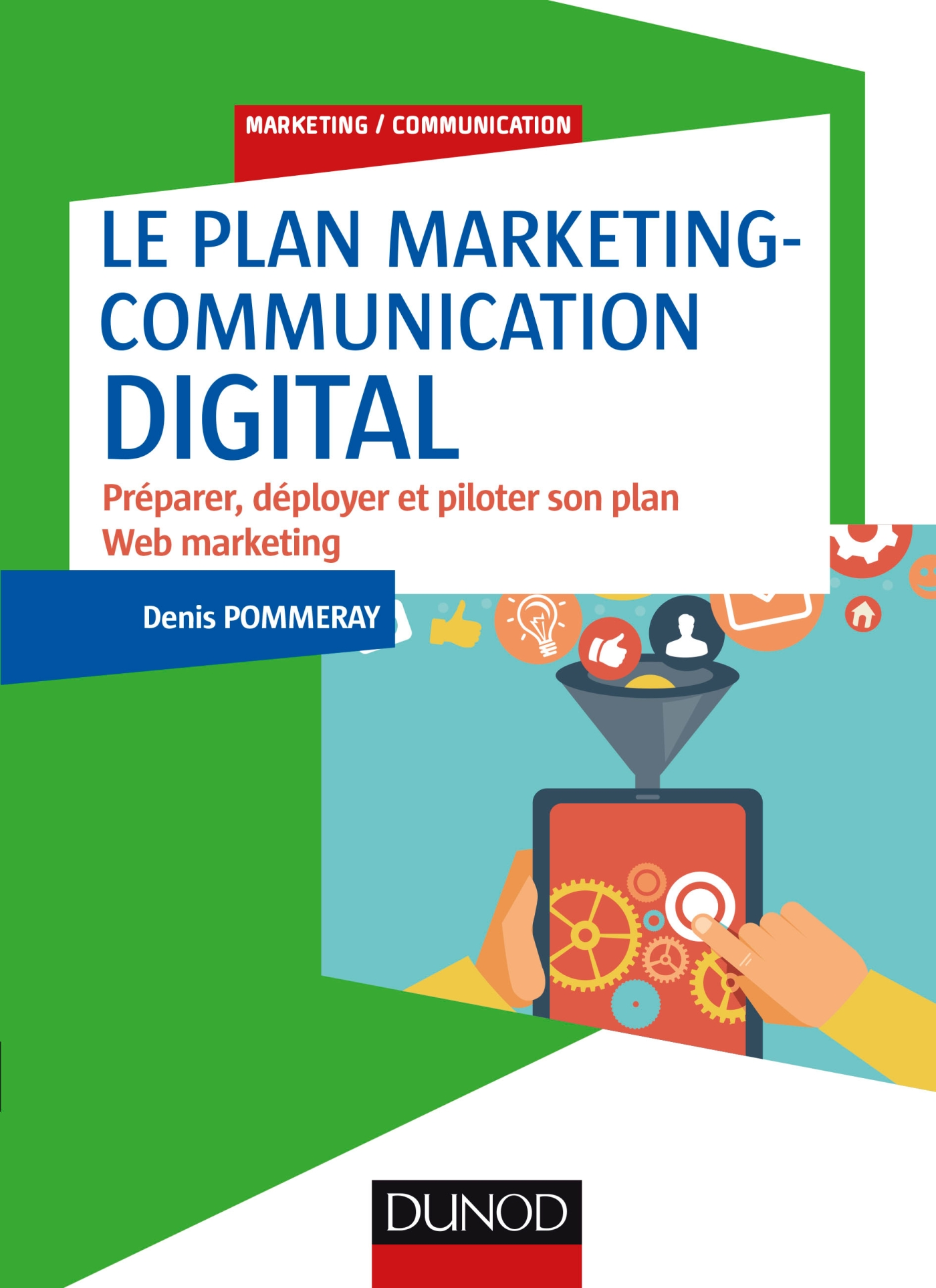Le plan marketing-communication digital