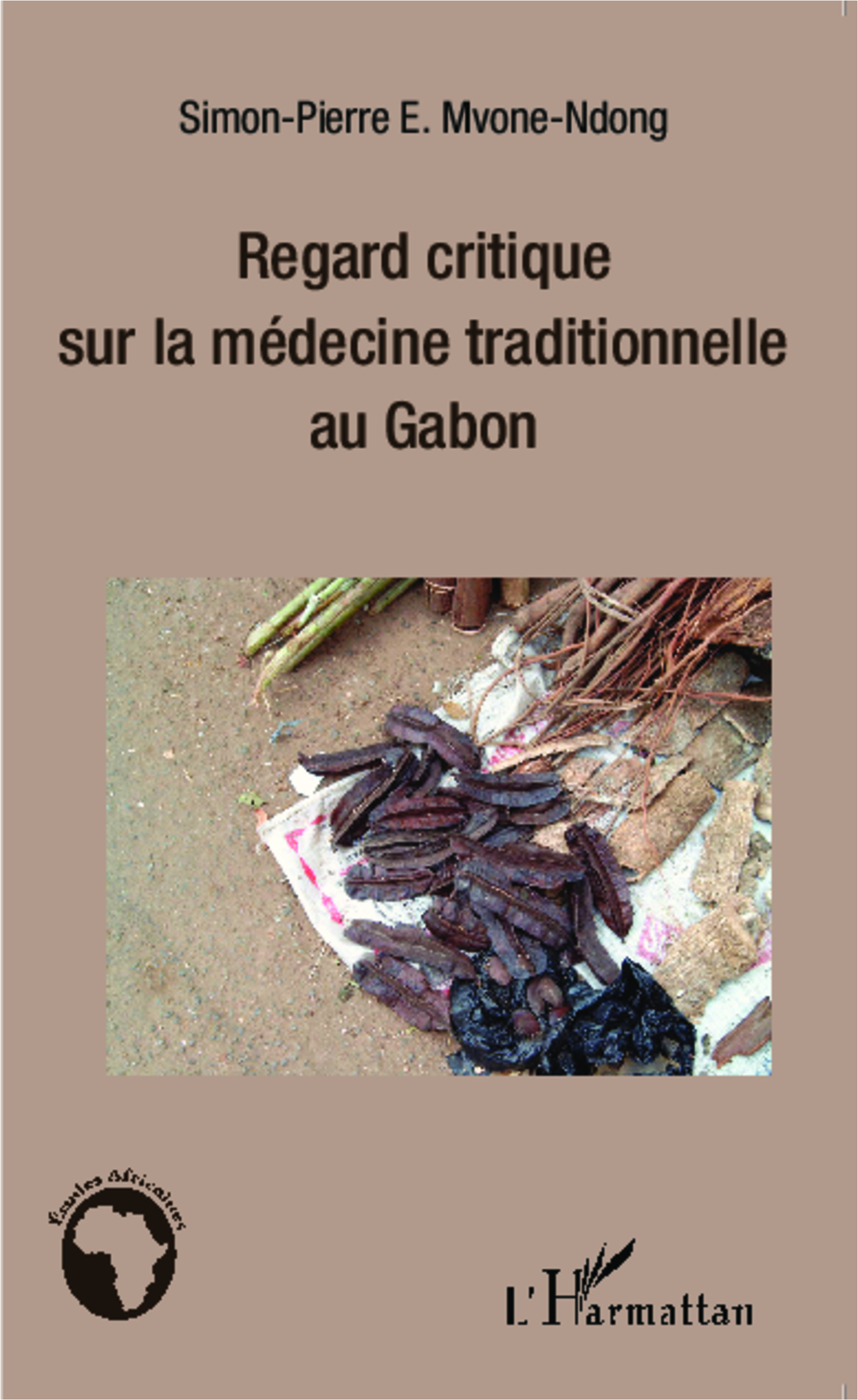 Regard critique sur la médecine traditionnelle au Gabon