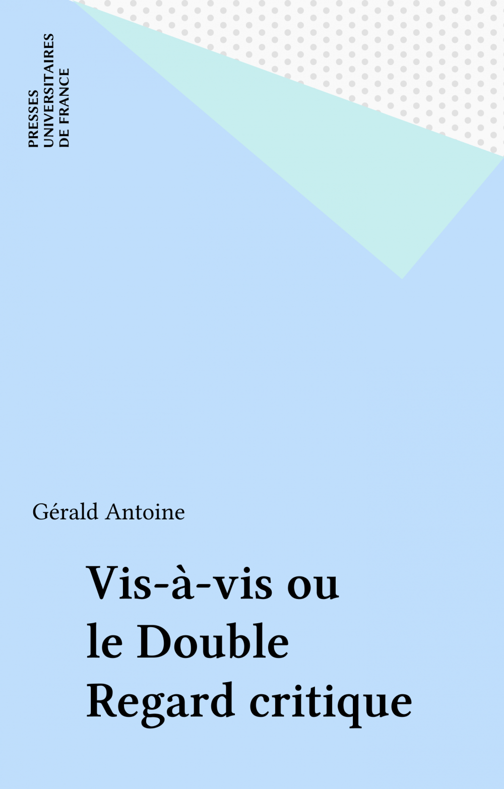 Vis-à-vis ou le Double Regard critique