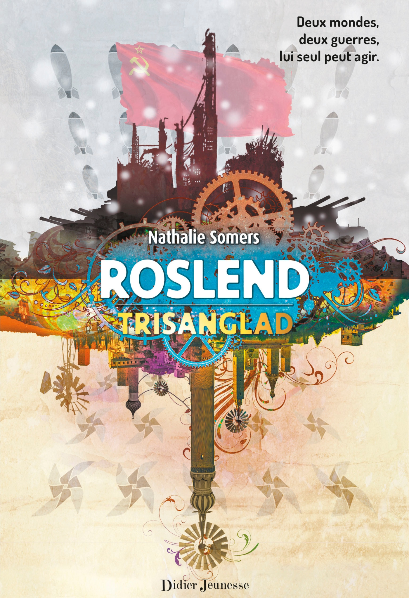 Roslend - Trisanglad (tome 2) | Somers, Nathalie. Auteur