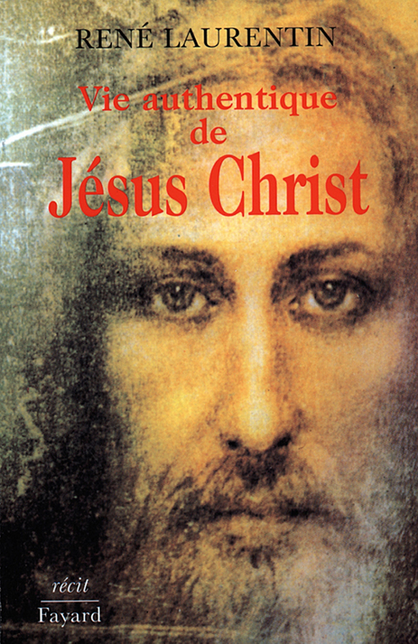 Vie authentique de Jésus Christ