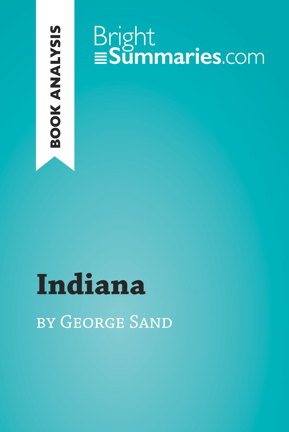 Indiana by George Sand (Book Analysis)