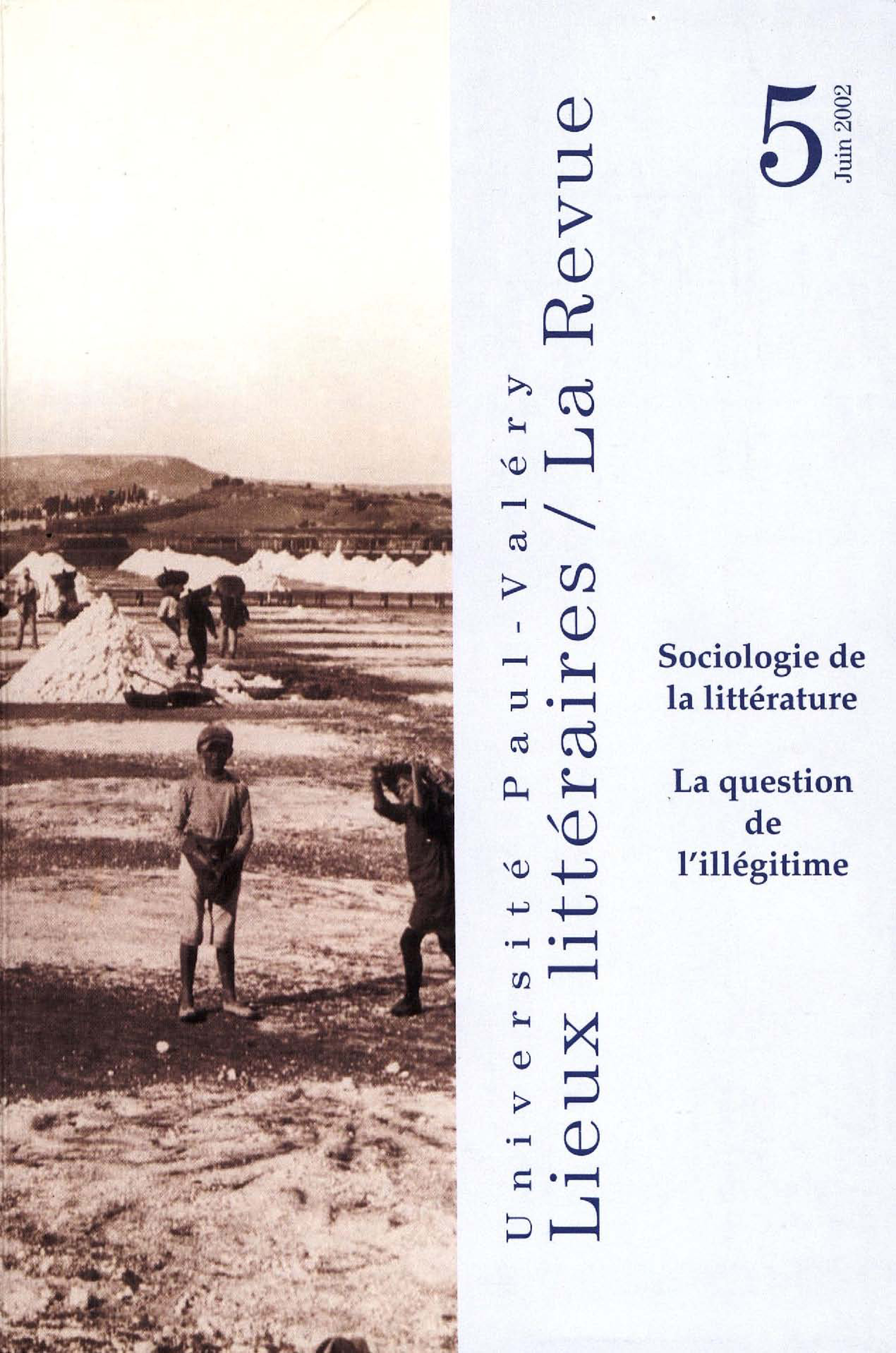 Sociologie de la littérature : la question de l'illégitime