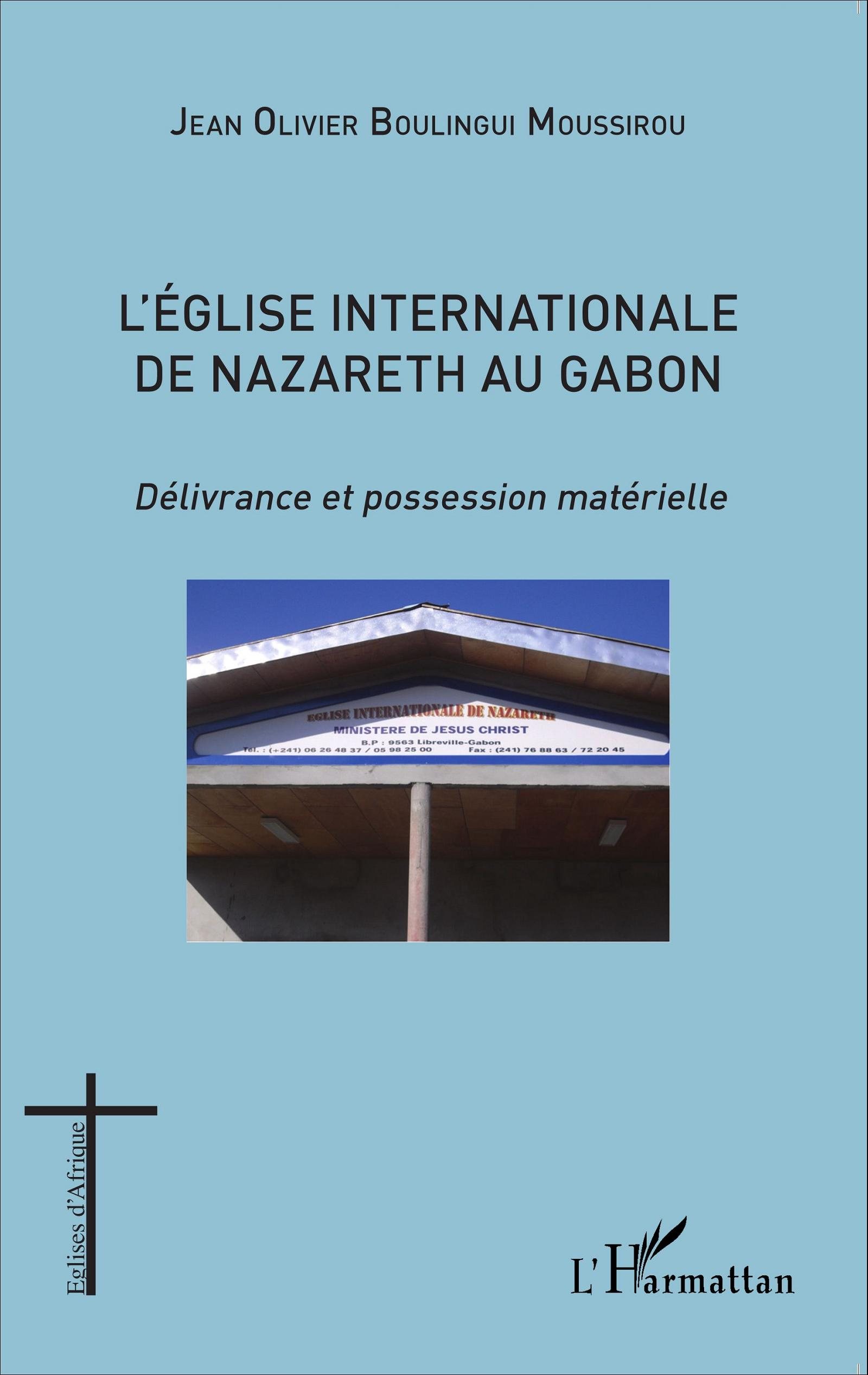 L'église internationale de Nazareth au Gabon