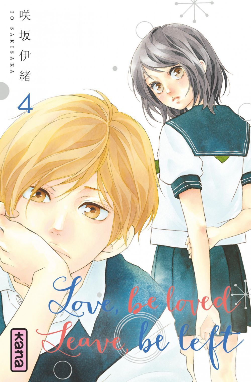 Love, be loved Leave, be left - Tome 4