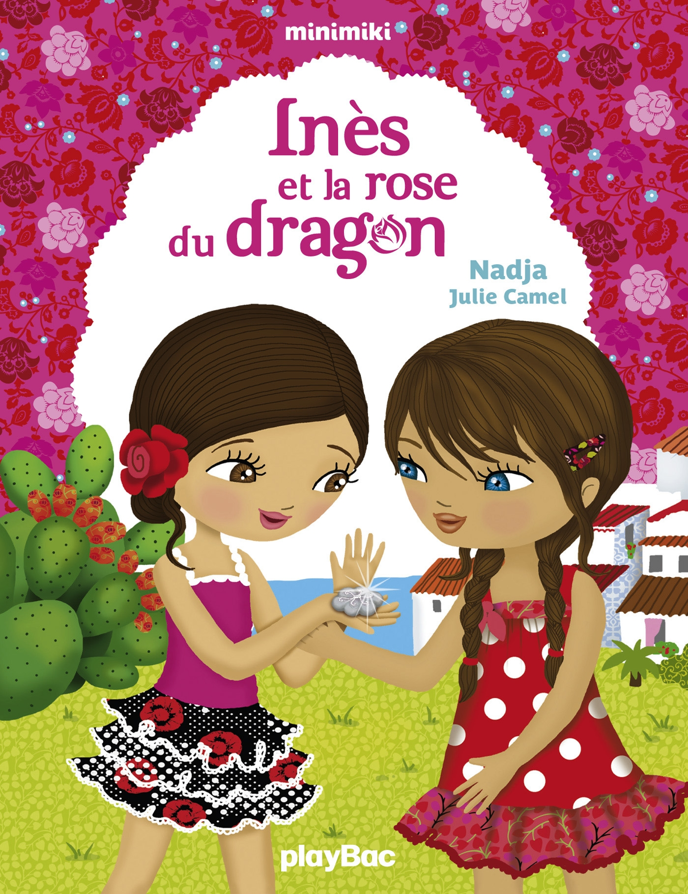 Inès et la rose du dragon