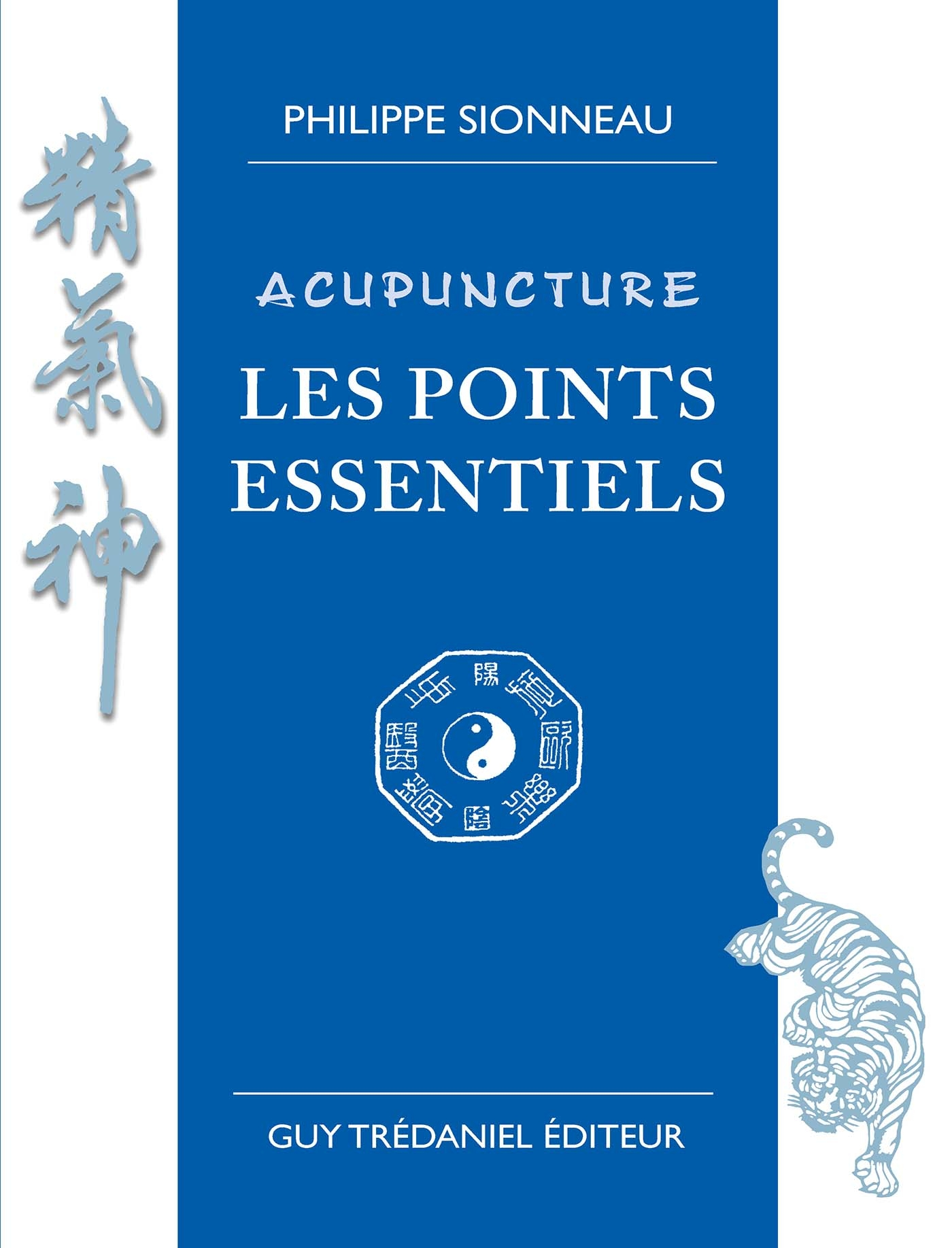 Acupuncture les points essentiels