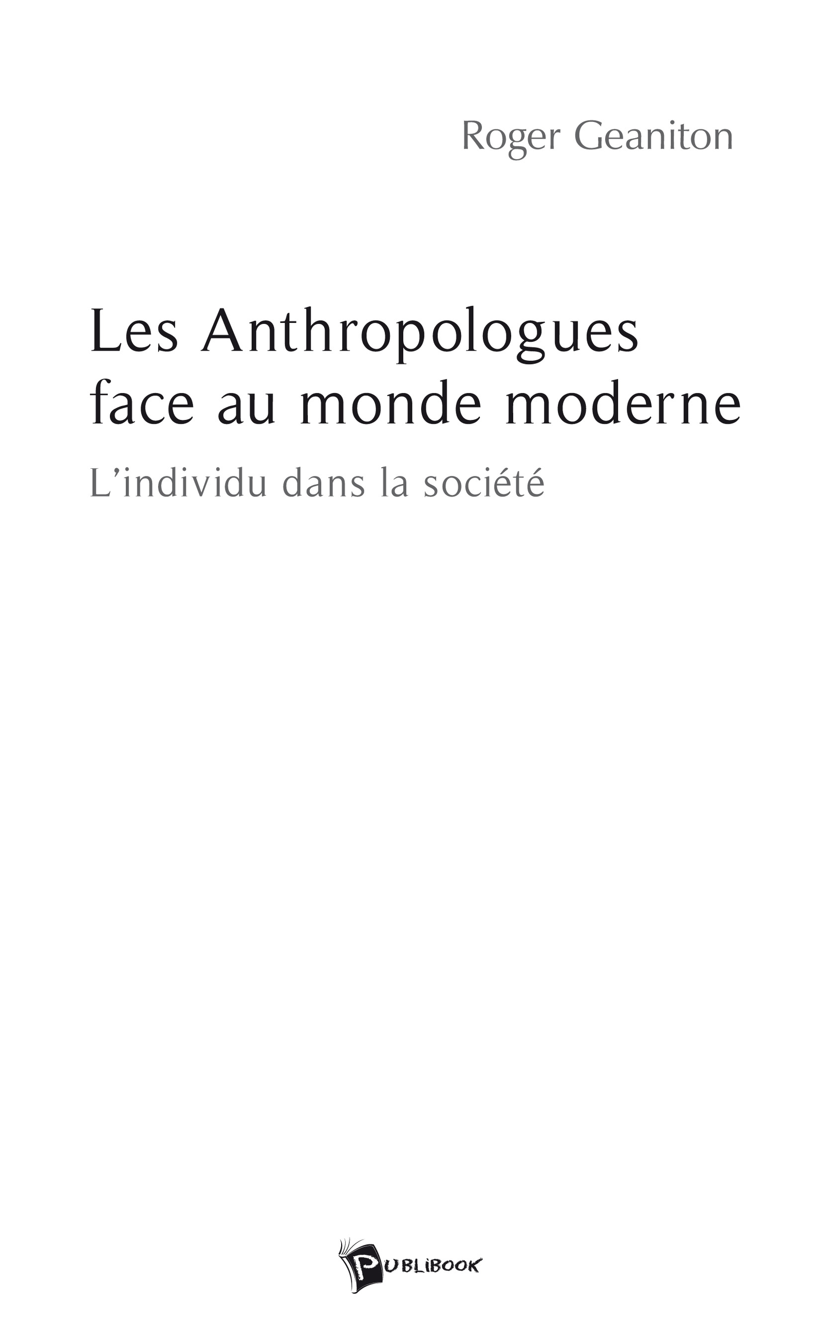 Les Anthropologues face au monde moderne