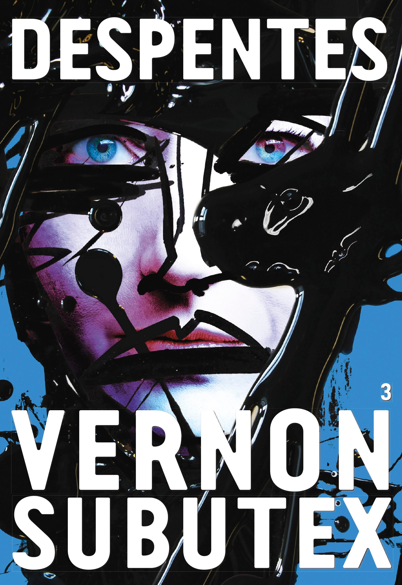 Vernon Subutex 3 | Despentes, Virginie