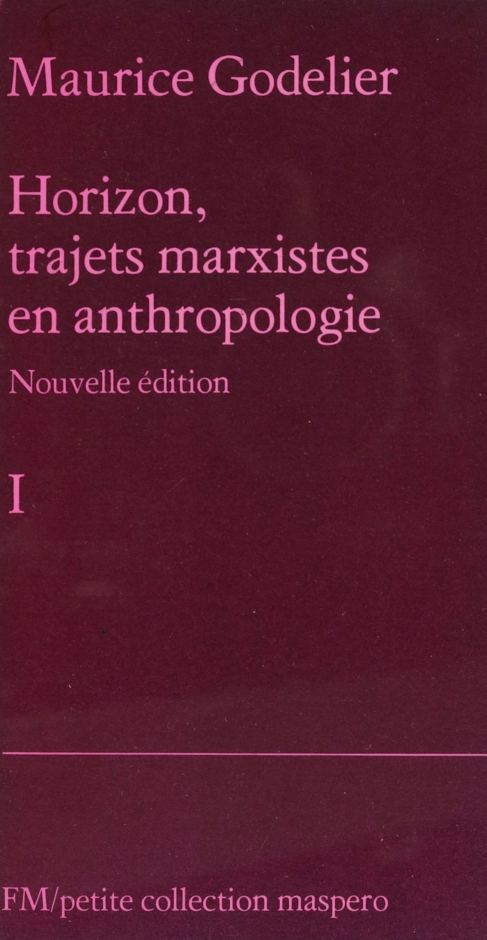 Horizon, trajets marxistes en anthropologie (1)
