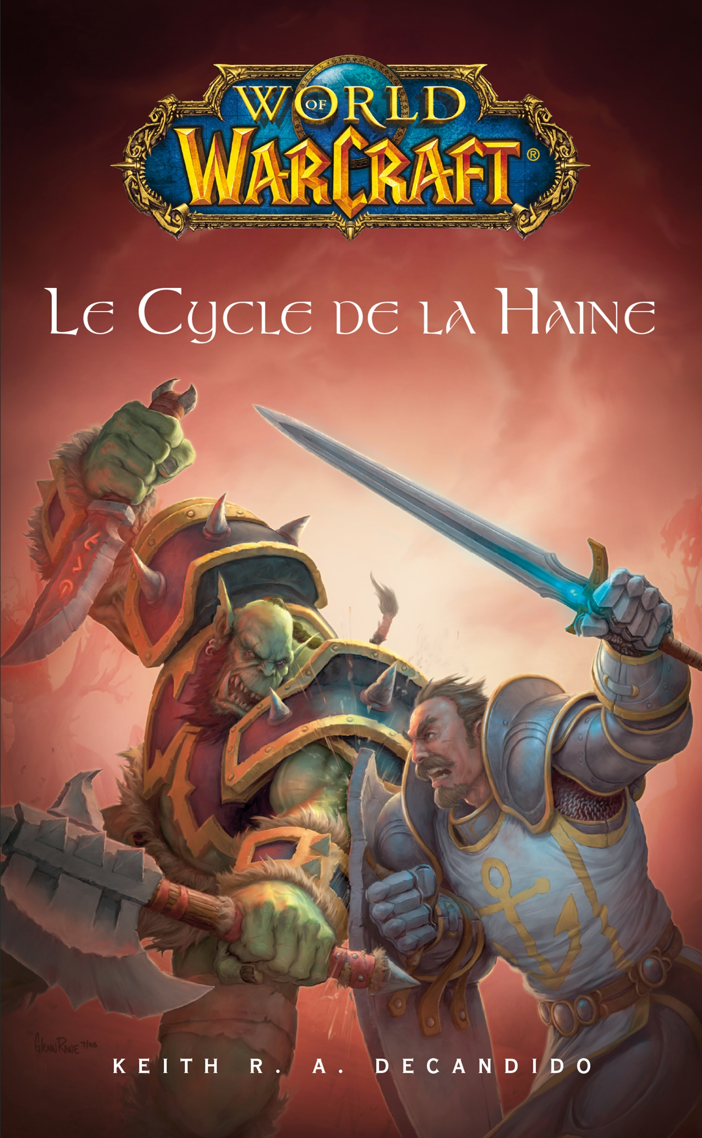 World of Warcraft - Le cycle de la haine