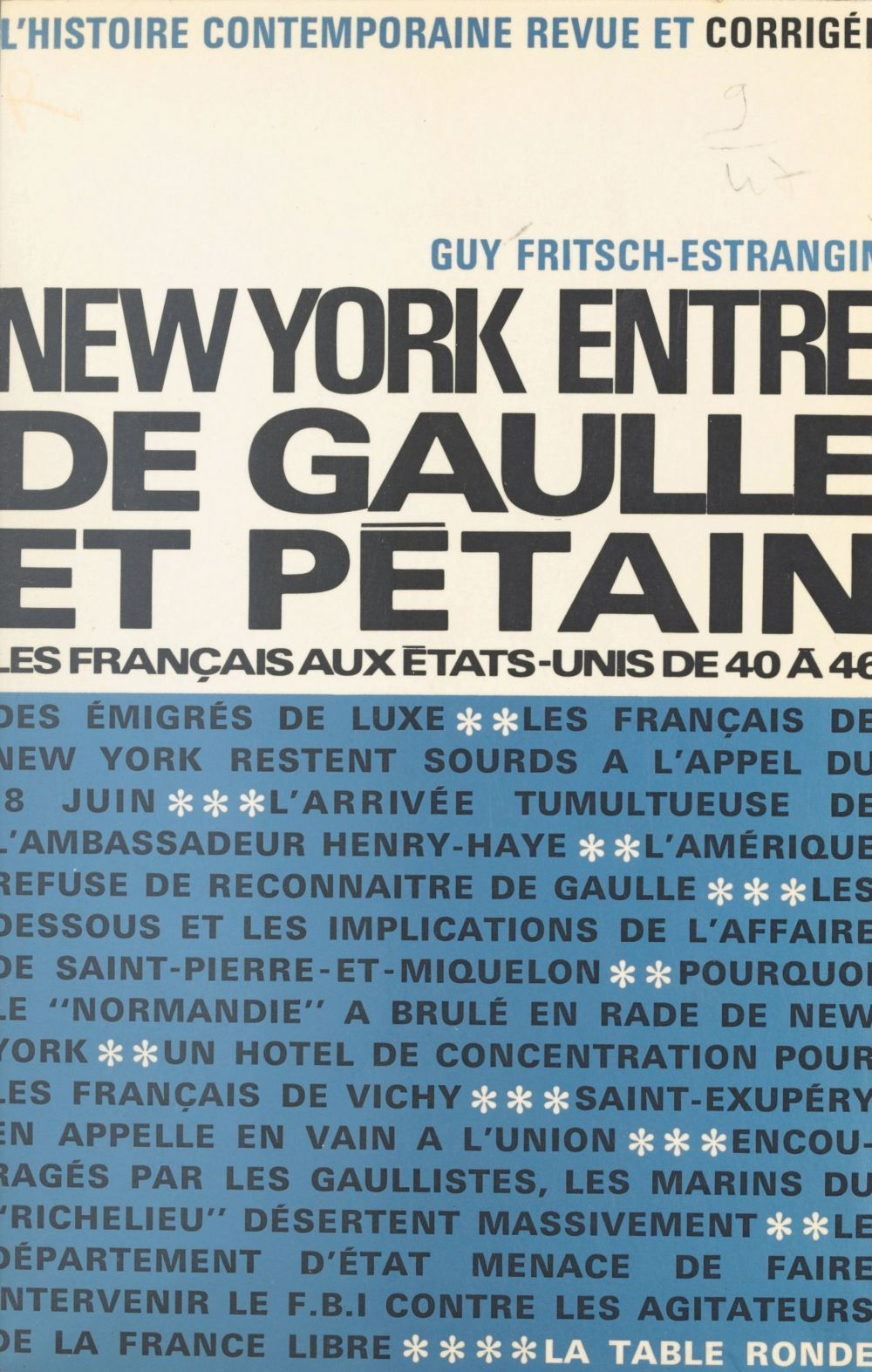 New York entre De Gaulle et Pétain