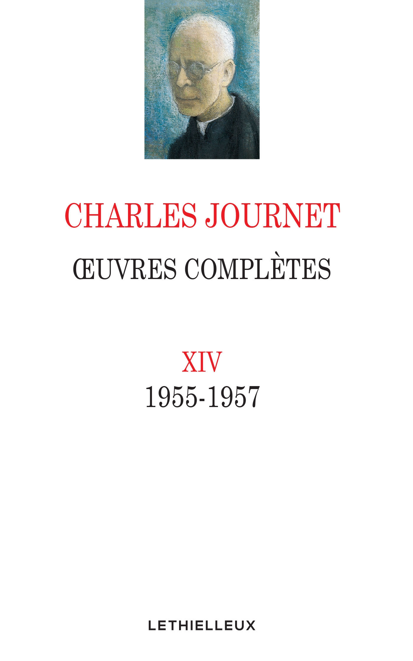 Oeuvres complètes Volume XIV