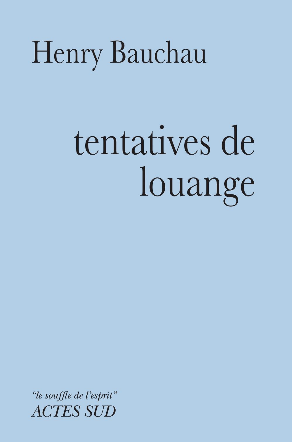 Tentatives de louange