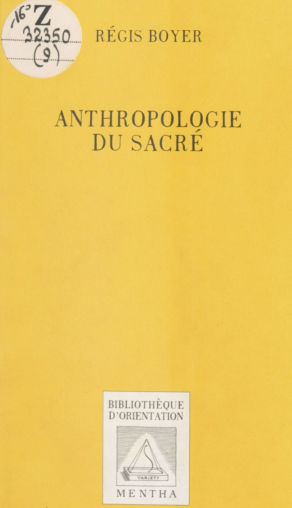 Anthropologie du sacré