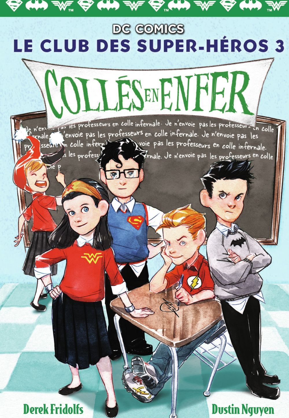 Le Club des Super-Héros (Tome 3) - Collés en enfer