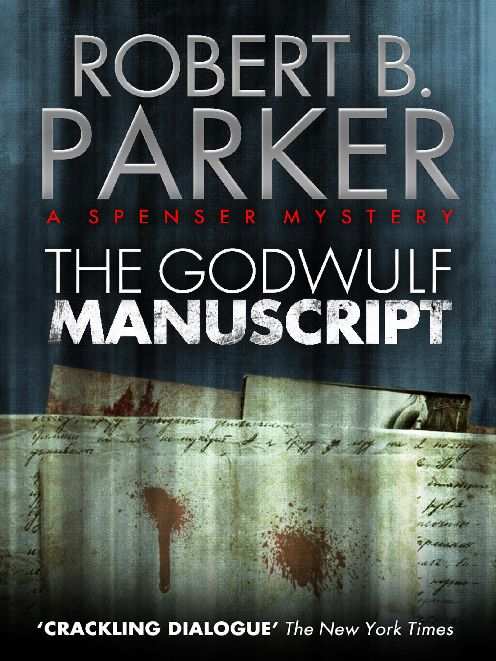 The Godwulf Manuscript (A Spenser Mystery)