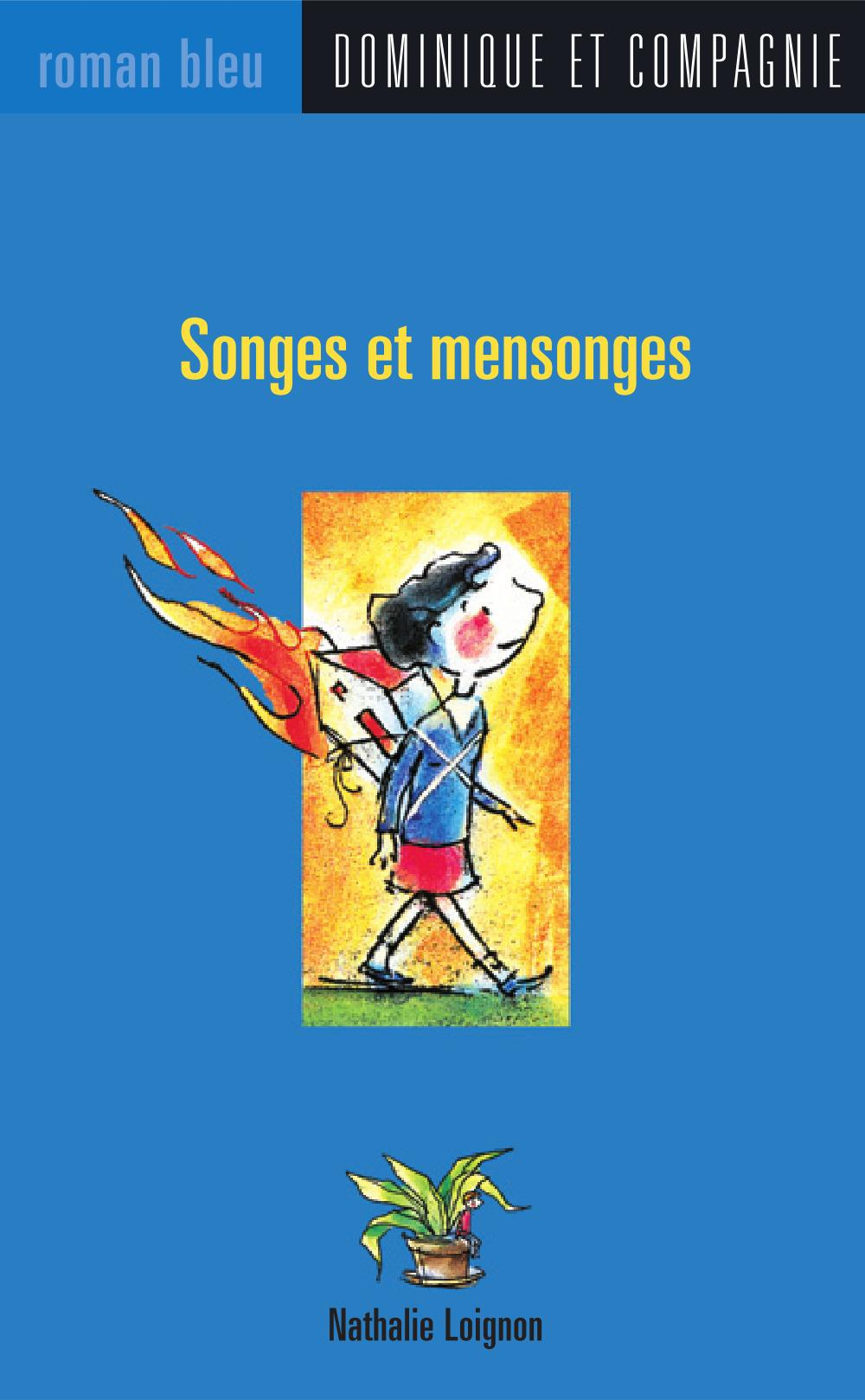 Songes et mensonges