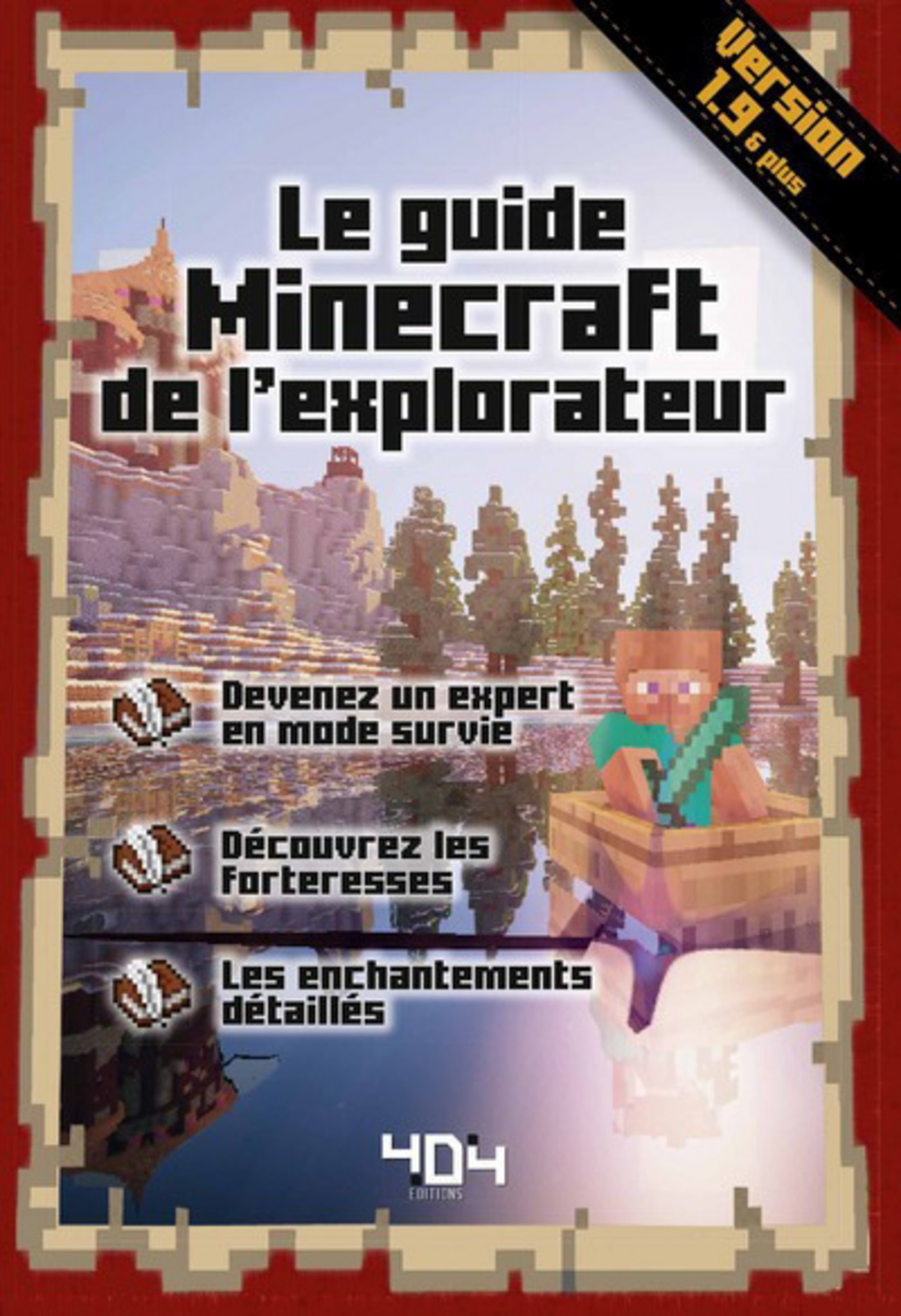 Le guide Minecraft de l'explorateur - Version 1.9