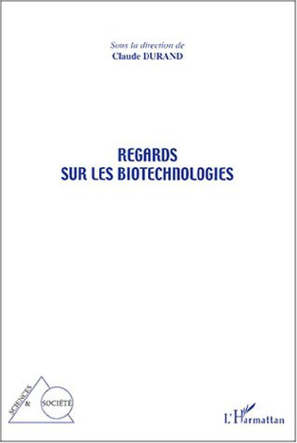 Regards sur les biotechnologies