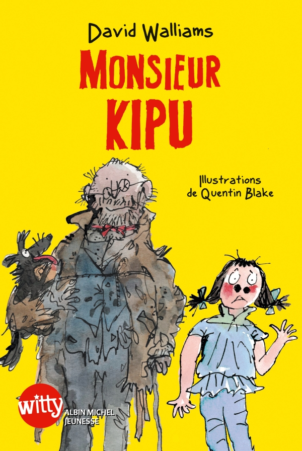 Monsieur Kipu | Walliams, David. Auteur