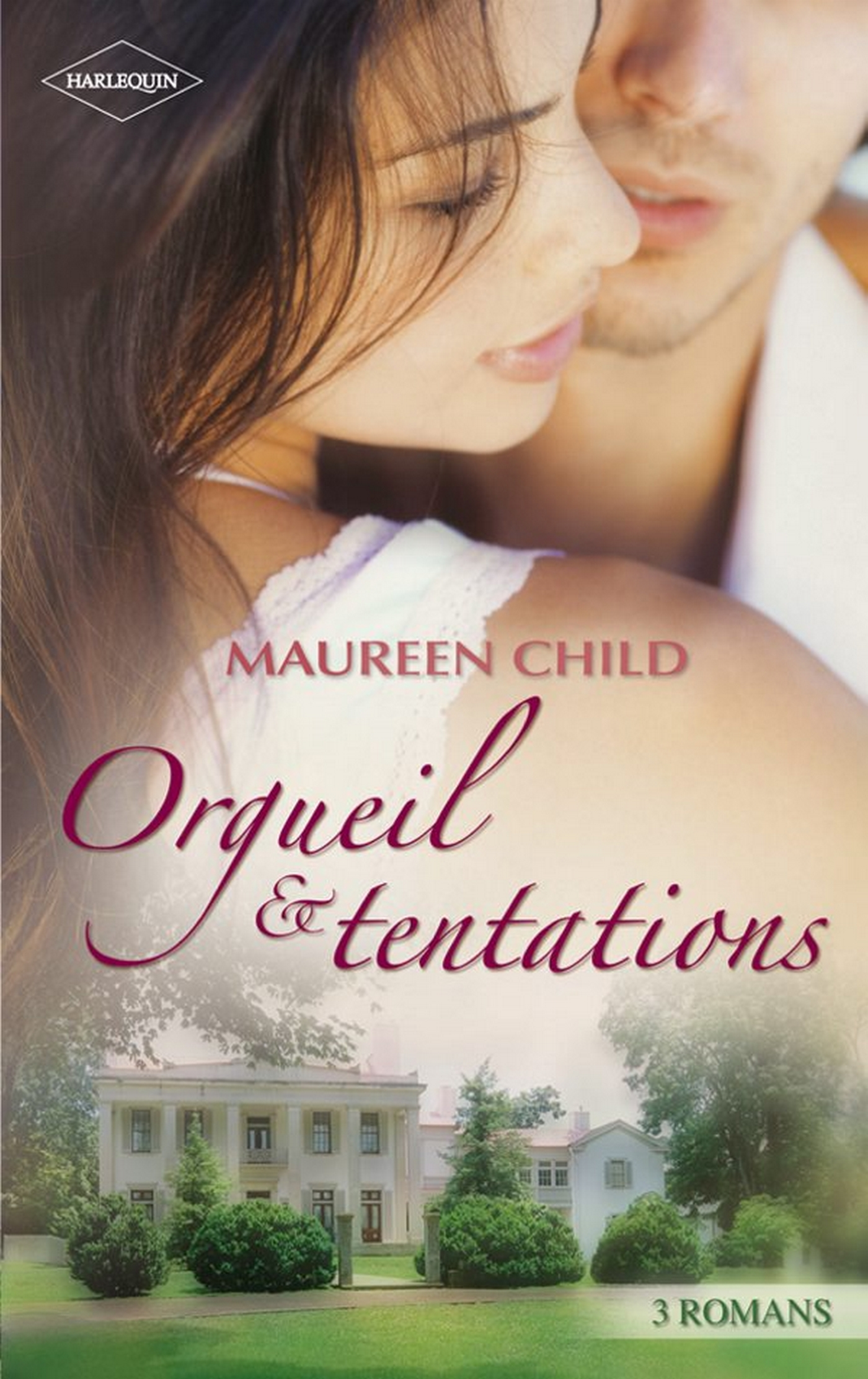 Orgueil & tentations, 3 ROMANS