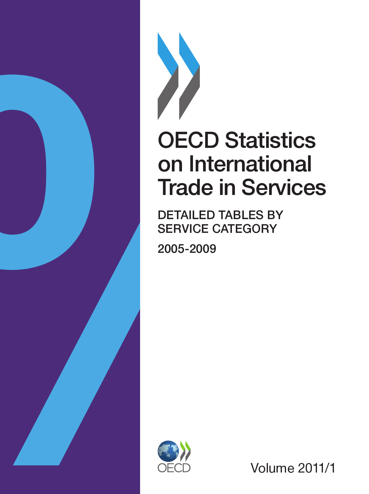 OECD Statistics on International Trade in Services, Volume 2011 Issue 1